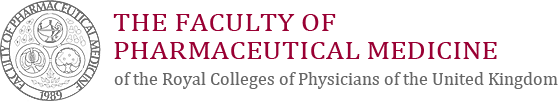 The Faculty of Pharmaceutical Medicine, Royal College of Physicians